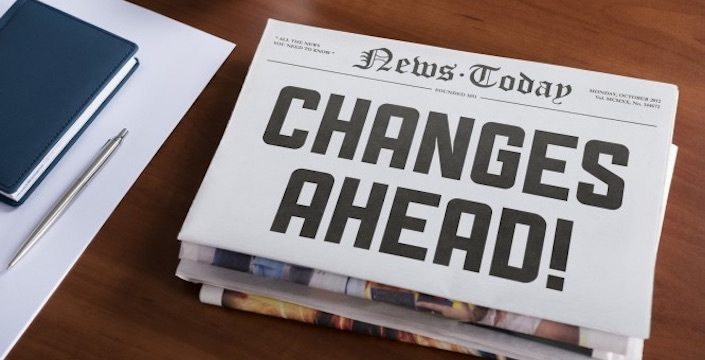 Newspaper with the headline: CHANGES AHEAD!